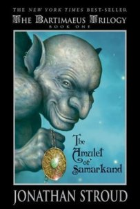The Amulet of Samarkand (Bartimaeus Trilogy #1)