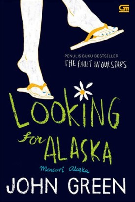 Looking for Alaska - Cover (Gramedia)