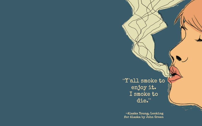 Sumber: imgkid http://imgkid.com/looking-for-alaska-quotes-smoke-to-die.shtml)